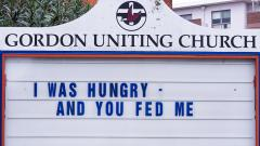 Noticeboard with I was hungry and you fed me